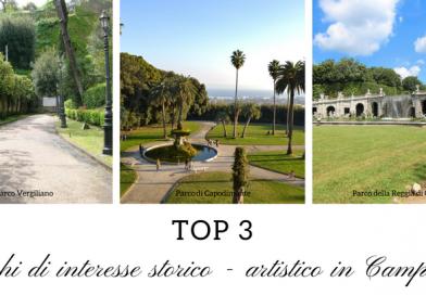 Top 3 – I Parchi di interesse storico artistico in Campania