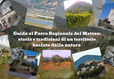 Guida al Parco Regionale del Matese: storia e tradizioni di un territorio baciato dalla natura